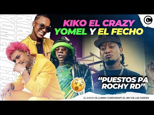 """EL FECHO RD, YOMEL Y KIKO EL CRAZY """"KUIKA REMIX"""" LE TIRAN CON TO A ROCHY RD ¿POR QUÉ TODOS A ROCHY?"""