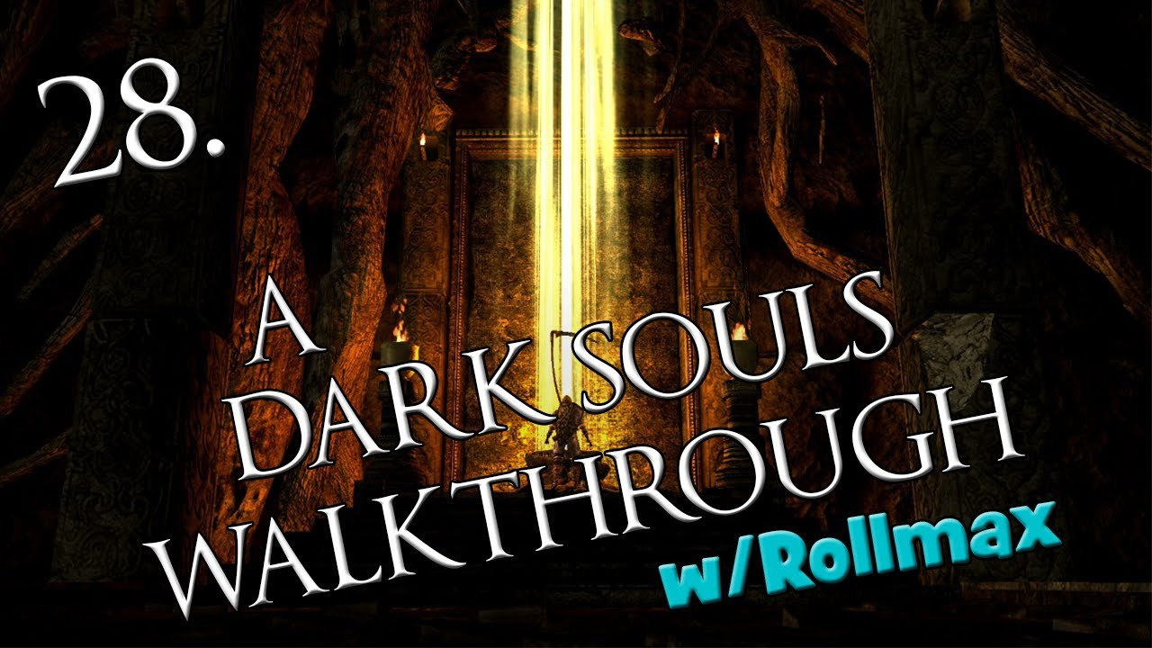 A Dark Souls Walkthrough w/Rollmax - EP28 - NPC\'s of Darkroot Garden ...