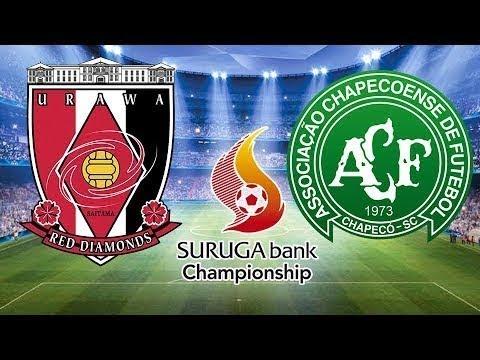 Urawa Reds x Chapecoense SURUGA bank Championship Full Match