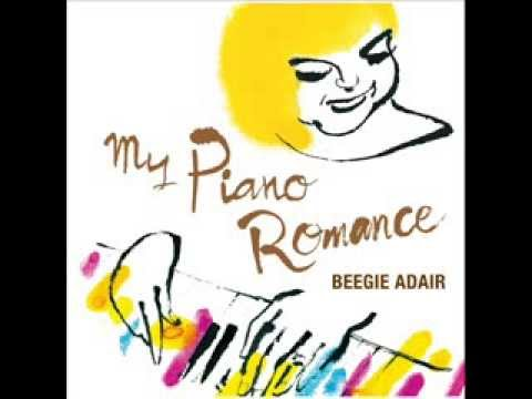 My Piano Romance - Beegie Adair / 15 Ii hi Tabidachi