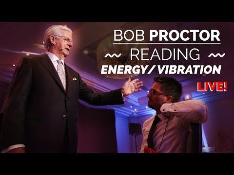 Bob Proctor   Reading A Person's Energy/Vibration - LIVE!