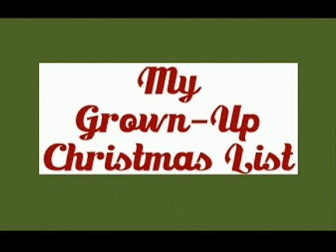 My Grown-Up Christmas List - Reverend Andra D. Sparks - December 20, 2015