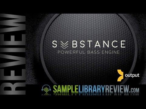Review: Substance Bass Engine from Output