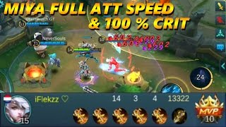 Mobile Legends MIYA FULL ATTACK SPEED 100% CRIT GAMEPLAY