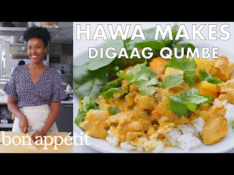 Hawa Makes Digaag Qumbe (Somali Stew) | From the Test Kitchen | Bon Appétit
