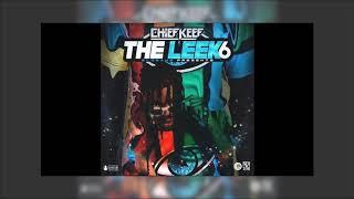 Chief Keef - OK Koolaid Leek 6