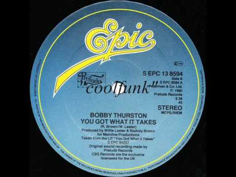 Bobby Thurston - You Got What It Takes (12