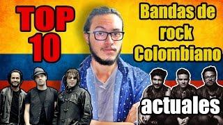 TOP 10: BANDAS DE ROCK COLOMBIANO (ACTUALES)
