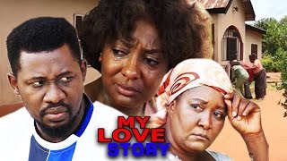 My Love Story Season 3 - 2016 Latest Nigerian Nollywood Movie