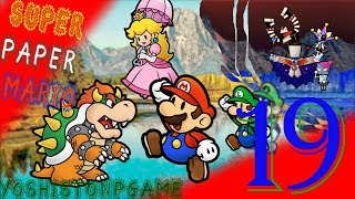 Luigi en Apuros【Super Paper Mario】Ep.19