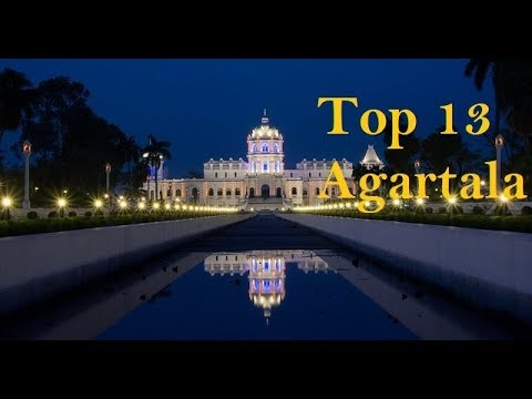 Best 13 Places to See in Agartala |  Tourist Places Agartala