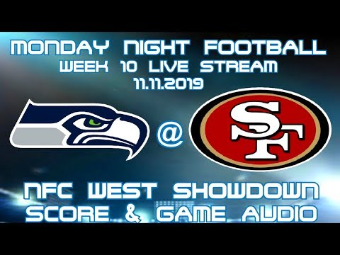 SEATTLE SEAHAWKS @ SAN FRANCISCO 49ER'S NFC WEST SHOWDOWN: LIVE STREAM WATCH PARTY(GAME AUDIO ONLY)