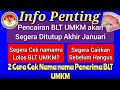 - 2 Cara Cek Nama Nama Penerima BLT UMKM, Segera Cek Akhir Januari Ditutup