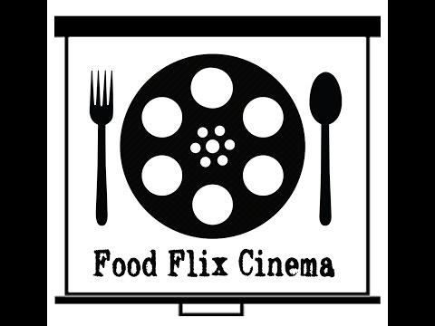 Food Flix Cinema -