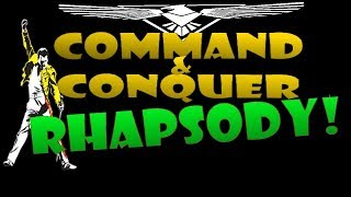 Command & Conquer Rhapsody!! (bohemian rhapsody parody / spoof) [2018,new, cover]