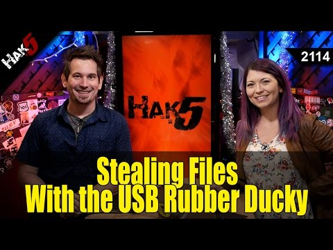 Stealing Files with the USB Rubber Ducky Pt 3 - Hak5 2114