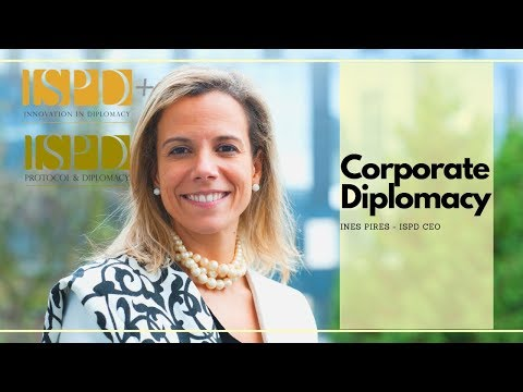 ISPD Content Video #4 Introduction to Corporate Diplomacy by Ines Pires