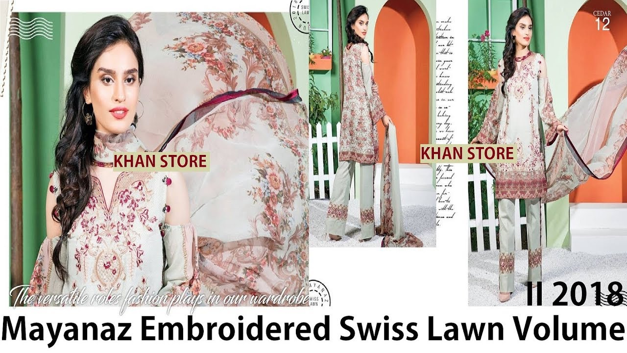 9437515626 Mayanaz Embroidered Swiss Lawn By Nur-Volume-II-2018 - YouTube