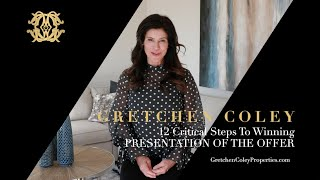 Gretchen Coley Properties: 12 Critical Steps -Decision 9 Financing