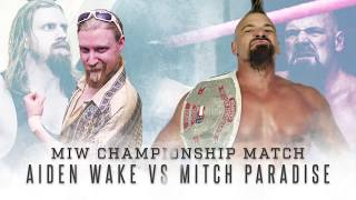 MIW: Aiden Wake vs MIW Champion Mitch Paradise - February 23, 2019