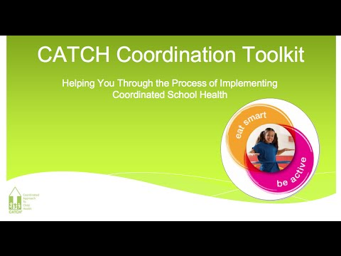 The CATCH Coordination Kit: Changing Cultures – Changing Lives