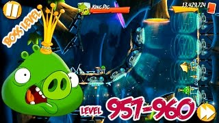 Angry Birds 2 Bamboo Forest Central Pork – LEVEL 957–960 BOSS LEVEL KING PIG