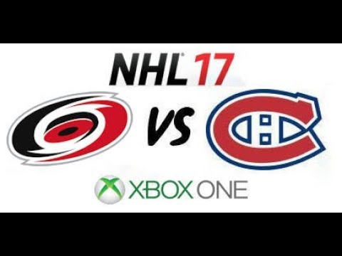 NHL 17 - Carolina Hurricanes vs Montreal Canadiens - Xbox One