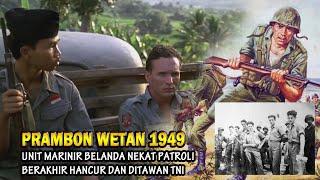 Pertempuran Prambon Wetan Tuban, TNI Hancurkan Marinir Belanda dan Jadikan Sebagai Tawanan