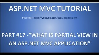 Part 17 - What is Partial View in ASP.NET MVC   Interview Question