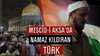 Mescid-i Aksa'da Namaz Kıldıran Türk İmam - Osman Bostancı