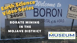 Earth Science Video Series: Borate Mining in the Mojave District