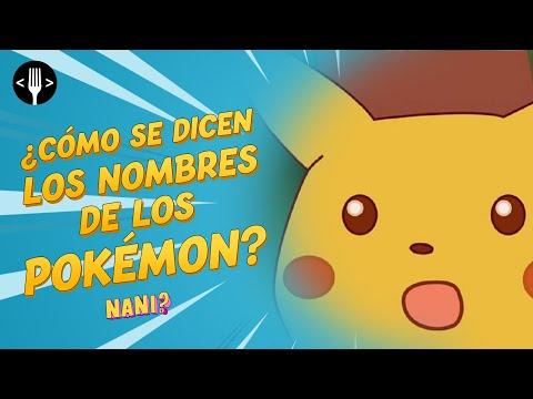 ¿Cómo se dicen los nombres de los Pokémon? | NANI?