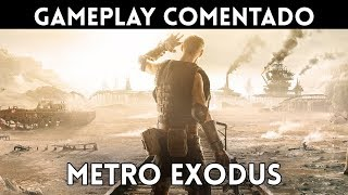 GAMEPLAY español METRO EXODUS (PS4, Xbox One, PC) El Metro MÁS AMBICIOSO y ESPECTACULAR