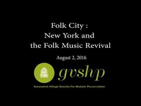Folk City : New York and the Folk Music Revival