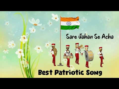 sare-jahan-se-acha- -independence-day-special-song- -best-patriotic-song- -desh-bhakti-song