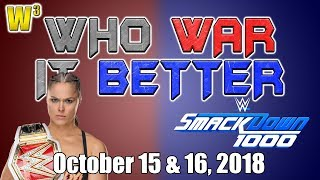 Ronda Rousey Hits Below the Belt? Smackdown 1000! | Who War It Better
