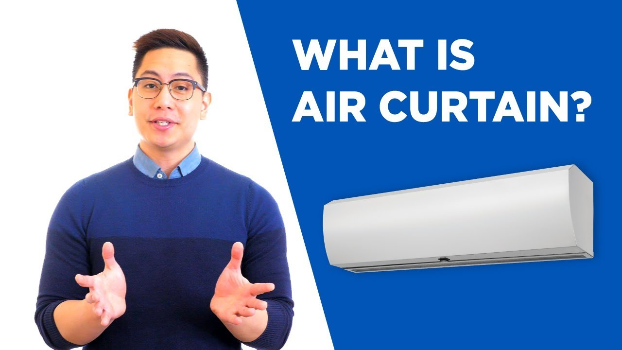 What is Air Curtain? Benefits