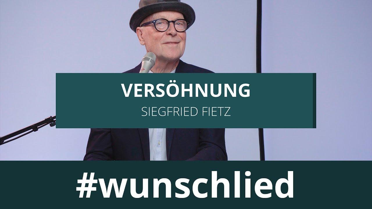 Siegfried Fietz singt 'Versöhnung' #wunschlied
