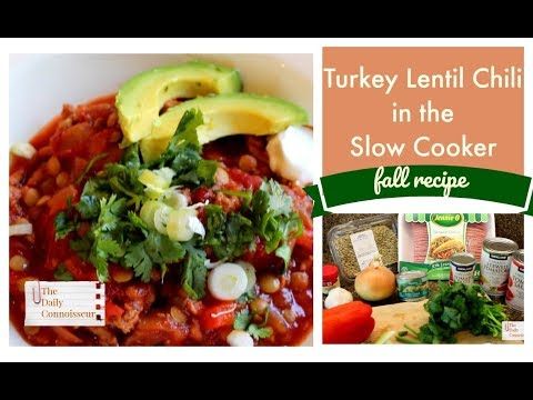 Turkey Lentil Chili in the Slow Cooker |Fall Recipe