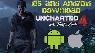 Uncharted 4 Android - Download Uncharted 4 Mobile (iOS and Android APK)