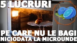 Alte 5 lucruri pe care sa nu le pui niciodata la Microunde