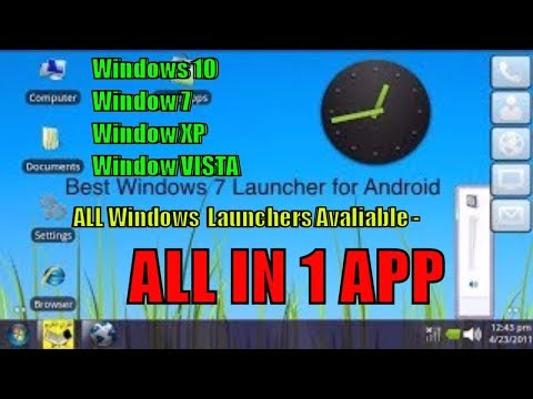 Download Windows 10 , 7 , 8 ,XP ,Vista Launcher For Android
