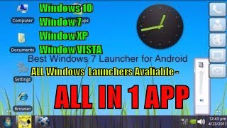 Download Windows 10 ,  7 , 8 ,XP ,Vista Launcher For Android  --: All In One APP - Windows Launcher