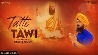 TATTI TAWI !! SINGH SAROOP !! MR JOHAL !! New Punjabi Song 2020 ( LYRICAL VIDEO )