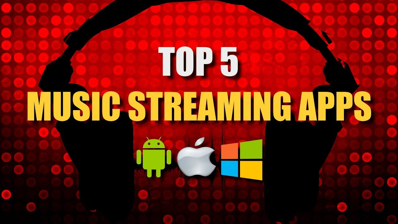 top 5 best music streaming apps youtube. Black Bedroom Furniture Sets. Home Design Ideas