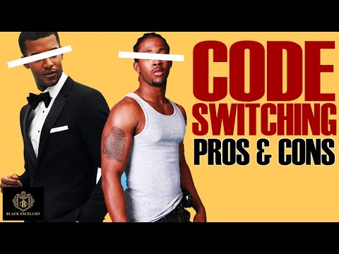 Black Excellist:  To CODE SWITCH or *not* to CODE SWITCH