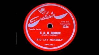 Big Jay McNeely - K&H Boogie