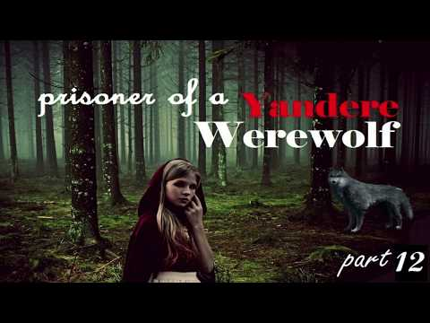 "Prisoner of a ""Yandere"" Werewolf Girl ASMR Roleplay Pt 12 — (Gender Neutral) (Female x Listener)"