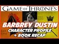 Lady Barbrey Dustin: Character Bio & Book Recap
