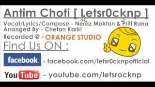Antim Choti | Neraz Moktan & Priti Rana | Letsr0cknp | New Nepali Song